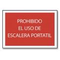 PROHIBIDO EL USO DE ESCALERA PORTÁTIL