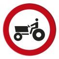 ENTRADA PROHIBIDA A VEHÍCULOS AGRICOLAS DE MOTOR