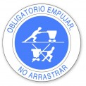 OBLIGATORIO EMPUJAR, NO ARRASTRAR
