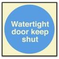 WATERTIGHT DOOR, KEEP SHUT