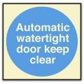 AUTOMATIC WATERTIGHT DOOR, KEEP CLEAR