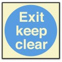 EXIT, KEEP CLEAR