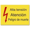 ALTA TENSIÓN ATENCIÓN PELIGRO DE MUERTE