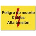 PELIGRO DE MUERTE CABLES ALTA TENSIÓN