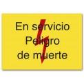 EN SERVICIO PELIGRO DE MUERTE