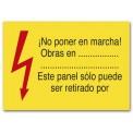 ¡NO PONER EN MARCHA! OBRAS EN_ESTE PANEL SÓLO PUEDE SER RETIRADO POR_