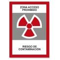 ZONA ACCESO PROHIBIDO RIESGO DE CONTAMINACIÓN