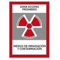 ZONA ACCESO PROHIBIDO RIESGO DE IRRADIACIÓN Y CONTAMINACIÓN