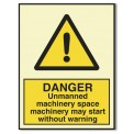 DANGER UNMANNED MACHINERY SPACE. MACHINER