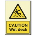 CAUTION WET DECK