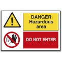 DANGER HAZARDOUS AREA/DO NOT ENTER