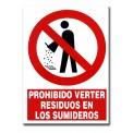 PROHIBIDO VERTER RESIDUOS EN LOS SUMIDEROS 210X297 MM PVC