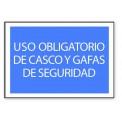 USO OBLIGATORIO DE CASCO Y GAFAS DE SEGURIDAD