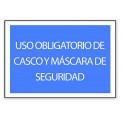 USO OBLIGATORIO DE CASCO Y MASCARA DE SEGURIDAD
