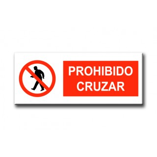 PROHIBIDO CRUZAR 600x210