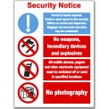 SECURITY NOTICE: VISITORS, WEAPONS, MOBILES...""