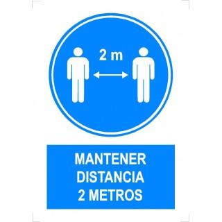 """MANTENER DISTANCIA 2 METROS"""