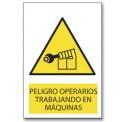 PELIGRO OPERARIOS TRABAJANDO EN MÁQUINAS