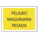 PELIGRO MAQUINARIA PESADA