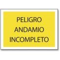 PELIGRO ANDAMIO INCOMPLETO