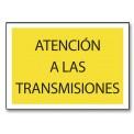 ATENCIÓN A LAS TRANSMISIONES