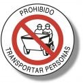 PROHIBIDO TRANSPORTAR PERSONAS