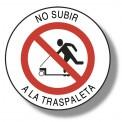 NO SUBIR A LA TRASPALETA