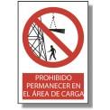 PROHIBIDO PERMANECER EN EL AREA DE CARGA