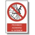 PROHIBIDO ASOMARSE AL EXTERIOR