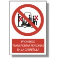 PROHIBIDO TRANSPORTAR PERSONAS EN LA CARRETILLA